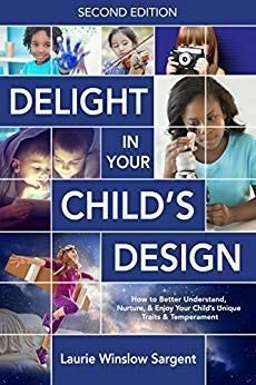 Delight in Your Child's Design